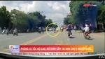 Phóng nhanh, nữ sinh đốn ngã hàng loạt xe ngược chiều