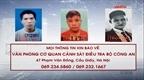 Truy nã 3 đối tượng cướp giật tài sản trộm cắp tài sản