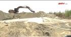 Sẽ xử lý nghiêm chính quyền địa phương buông lỏng tình trạng khai thác cát trái phép