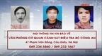 Công an tỉnh Phú Thọ truy nã 3 đối tượng lừa đảo