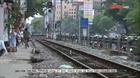 Nhức nhối tai nạn đường sắt địa bàn Hà Nội