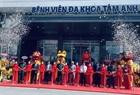 Khai trương hệ thống Bệnh viện Đa khoa Tâm Anh tại TP.HCM